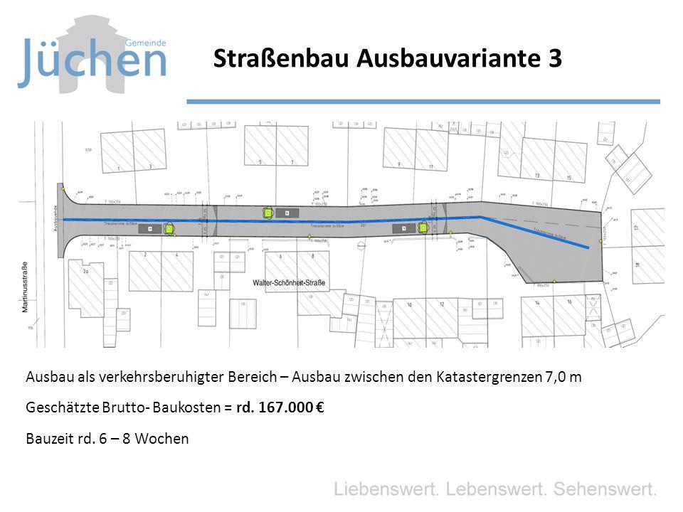 Straßenbau Ausbauvariante 3