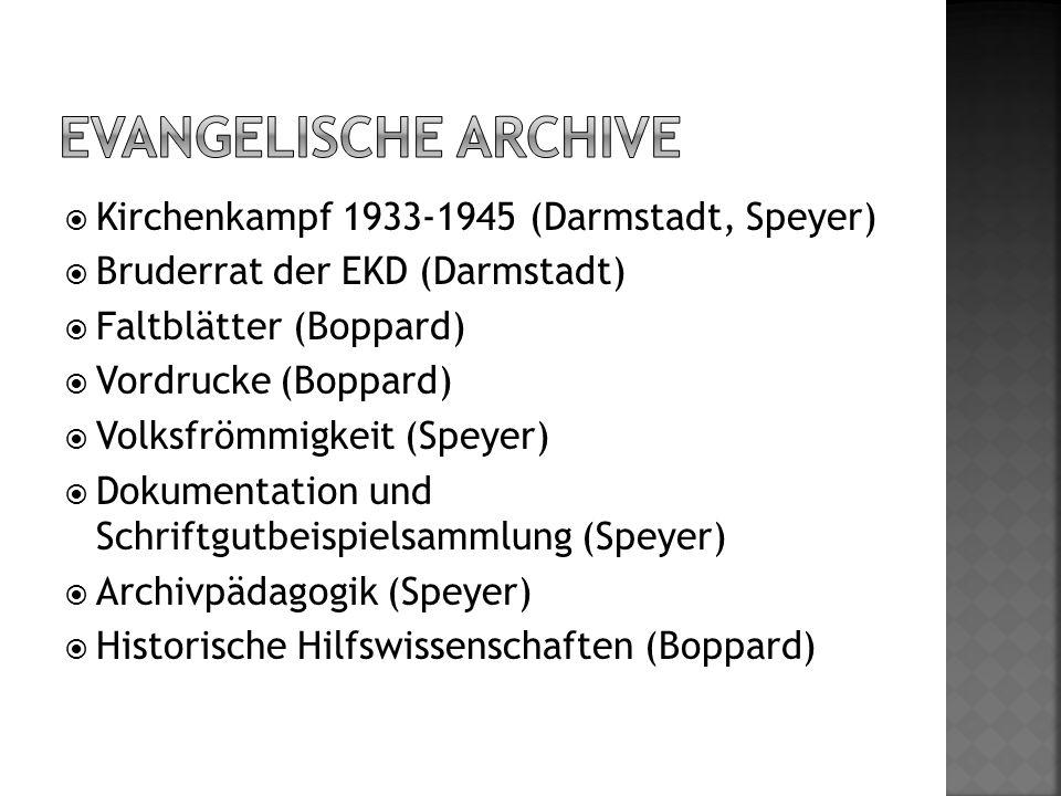 Evangelische Archive Kirchenkampf 1933-1945 (Darmstadt, Speyer)