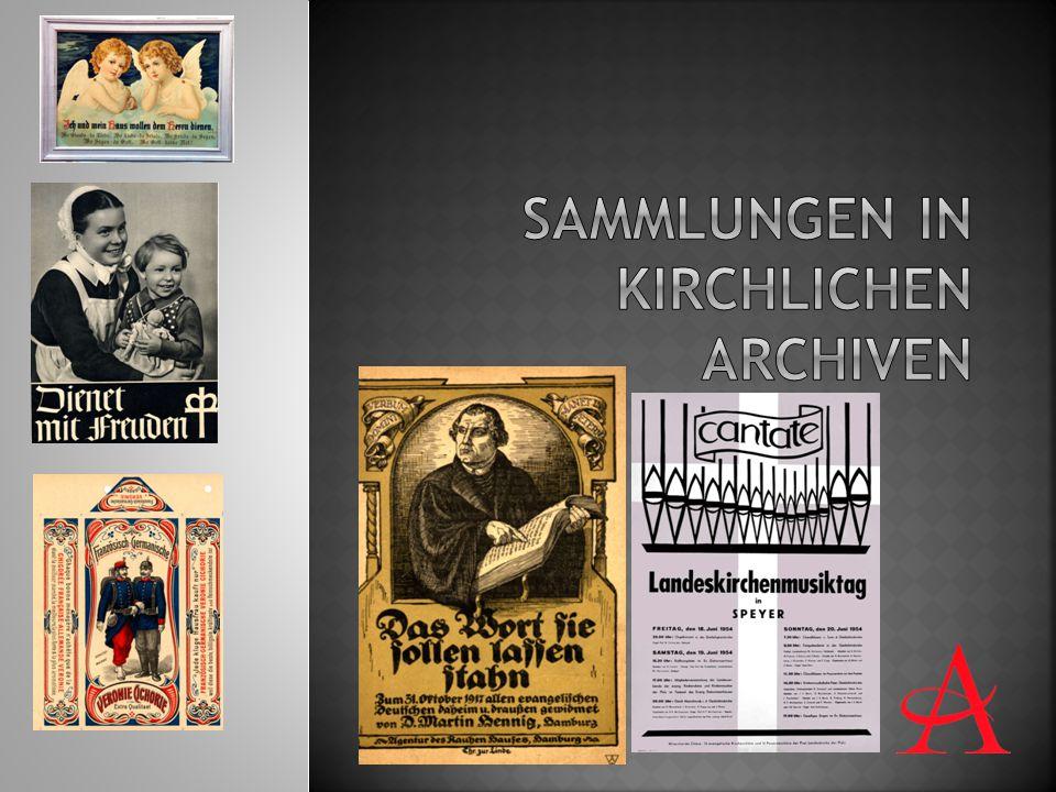 Sammlungen in Kirchlichen Archiven