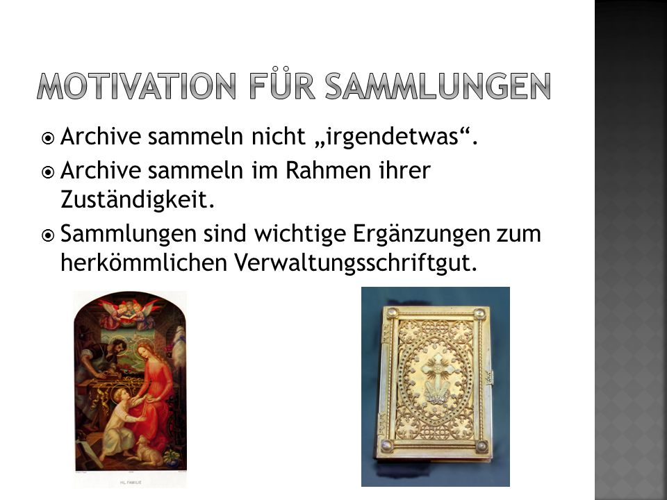 Motivation für Sammlungen