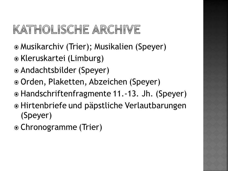 Katholische archive Musikarchiv (Trier); Musikalien (Speyer)