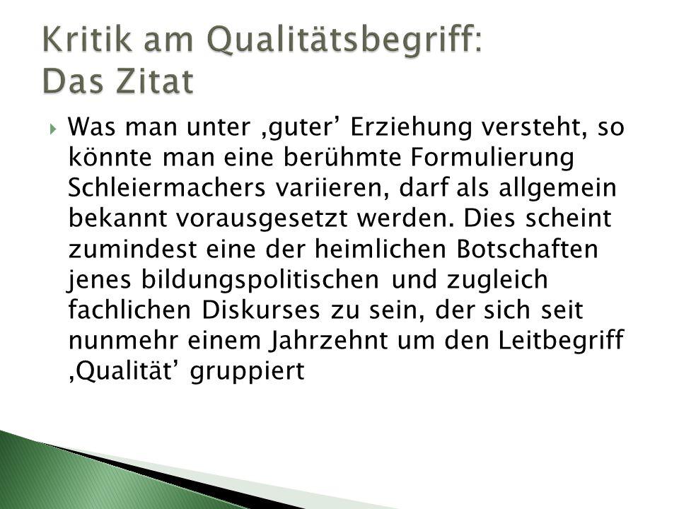 Kritik am Qualitätsbegriff: Das Zitat