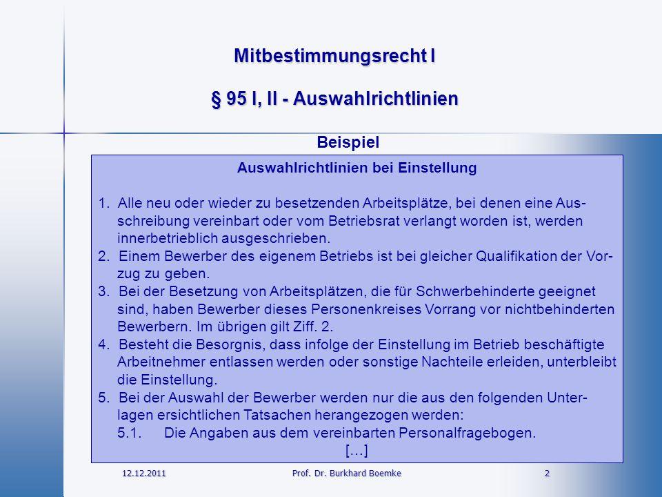 § 95 I, II - Auswahlrichtlinien