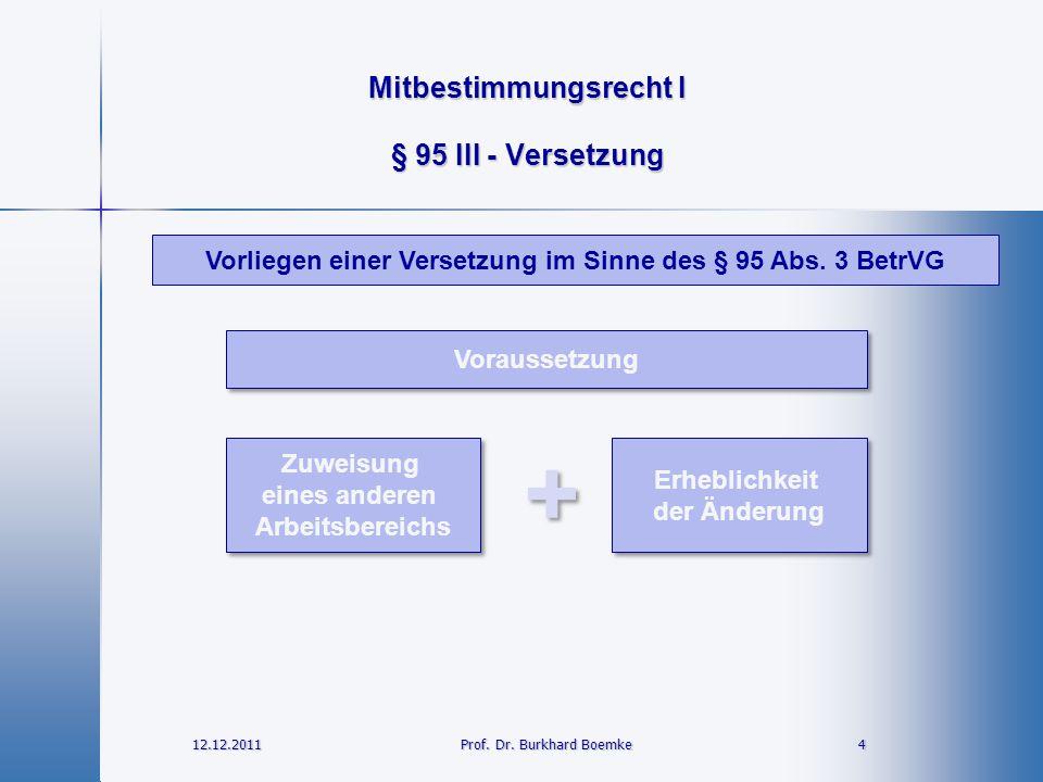 Vorliegen einer Versetzung im Sinne des § 95 Abs. 3 BetrVG