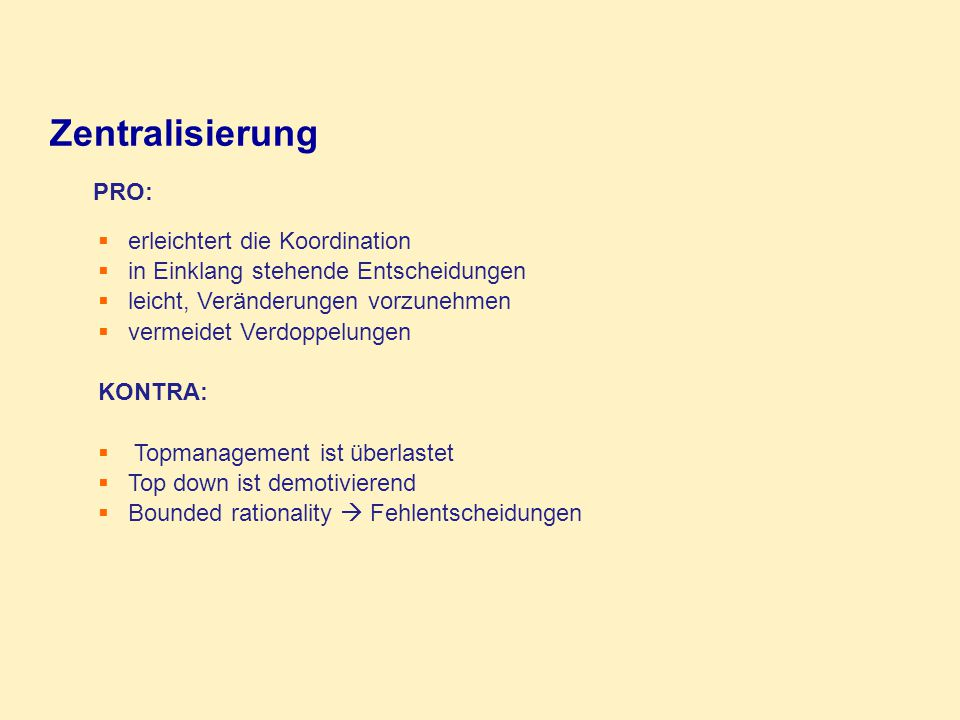 Zentralisierung PRO: erleichtert die Koordination