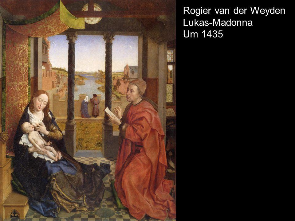 Rogier van der Weyden Lukas-Madonna Um 1435