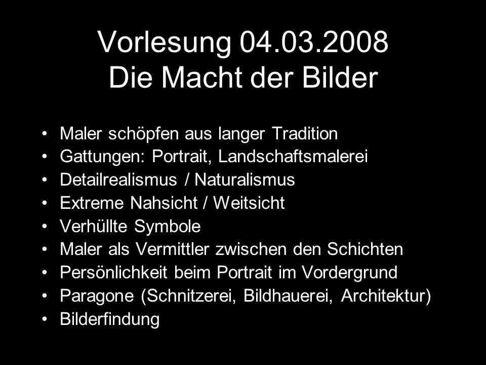 Vorlesung 04.03.2008 Die Macht der Bilder