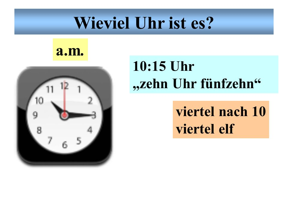 Deutsche Uhrzeit Wieviel Uhr ist es