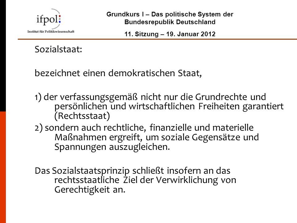 Sozialstaat: bezeichnet einen demokratischen Staat,