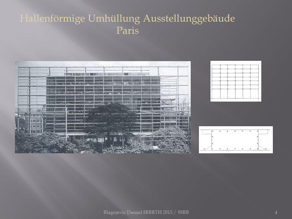 Hallenförmige Umhüllung Ausstellunggebäude Paris