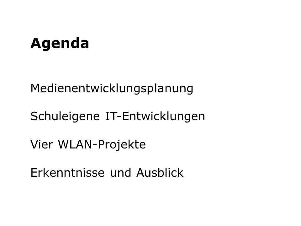 Agenda Medienentwicklungsplanung Schuleigene IT-Entwicklungen