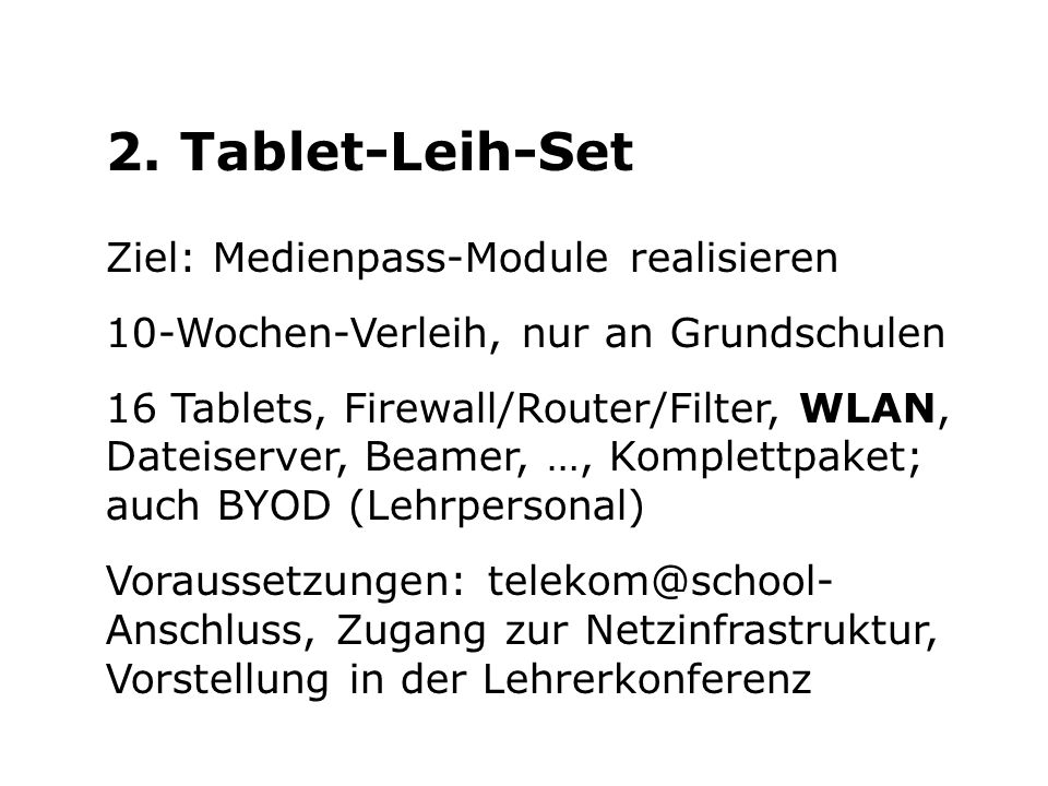 2. Tablet-Leih-Set Ziel: Medienpass-Module realisieren