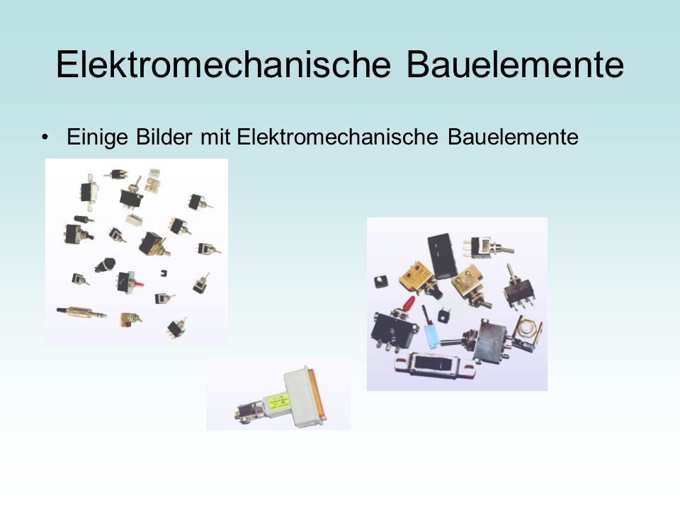 Elektromechanische Bauelemente