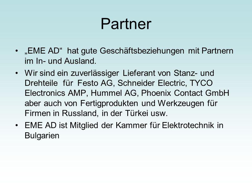 """Partner """"EME AD hat gute Geschäftsbeziehungen mit Partnern im In- und Ausland."""