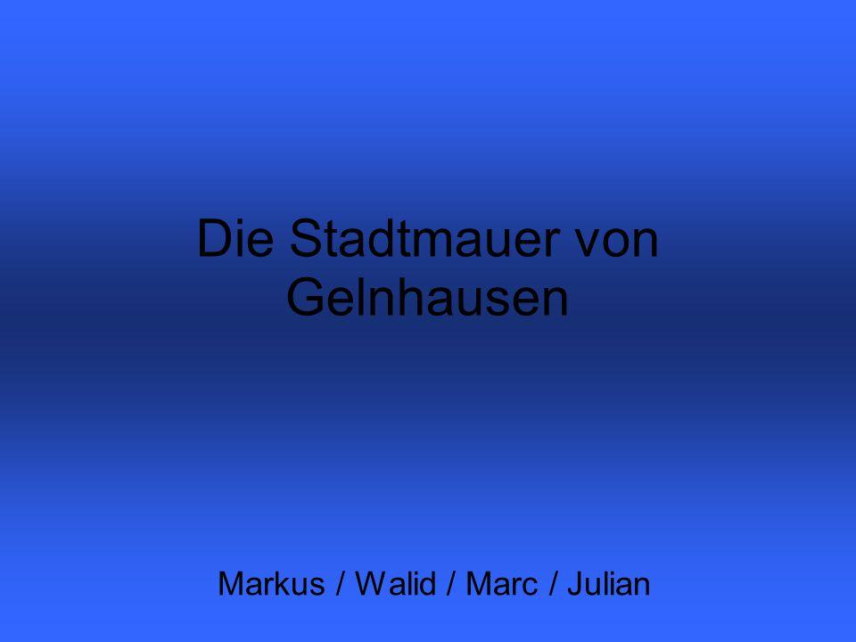 Die Stadtmauer von Gelnhausen