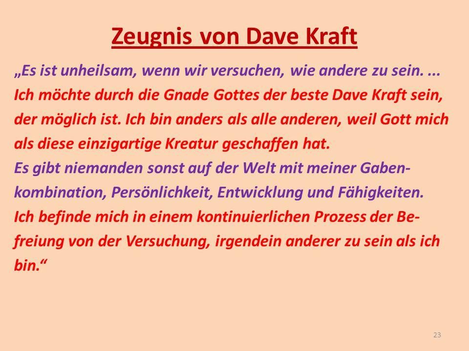 Zeugnis von Dave Kraft
