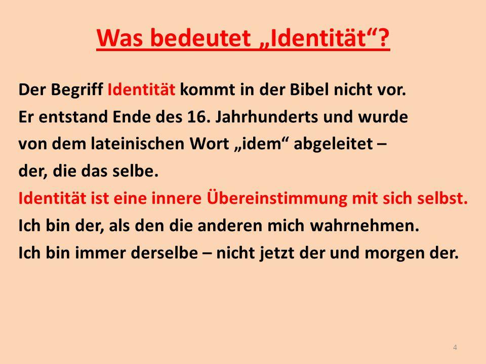 """Was bedeutet """"Identität"""