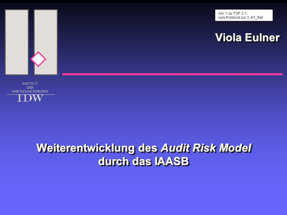 Weiterentwicklung des Audit Risk Model durch das IAASB