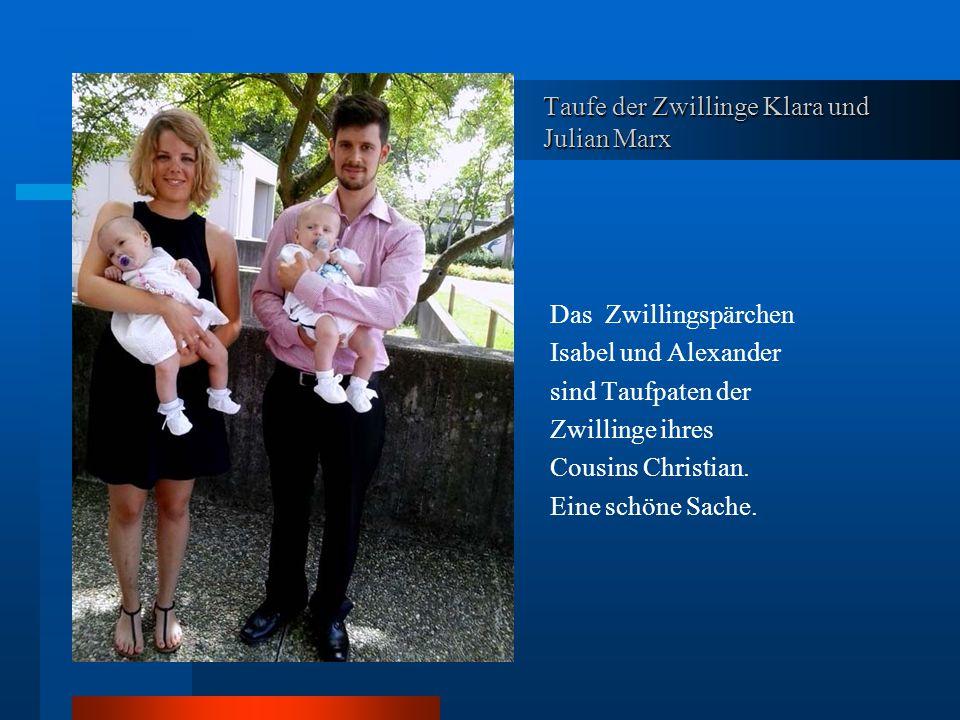 Taufe der Zwillinge Klara und Julian Marx