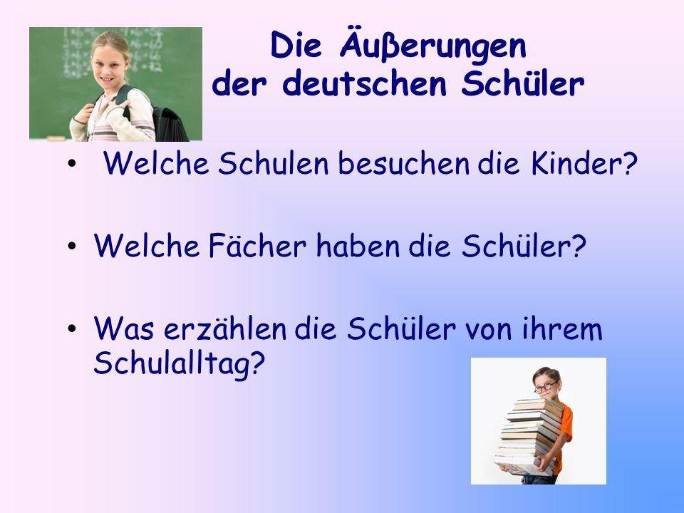 Die Äuβerungen der deutschen Schüler