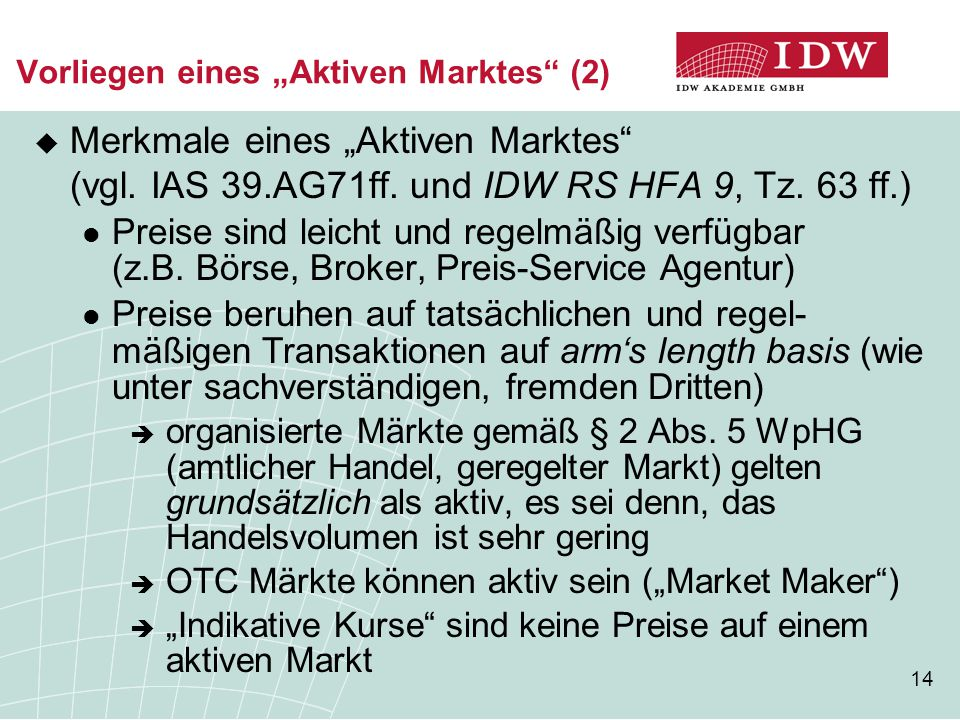 """Vorliegen eines """"Aktiven Marktes (2)"""