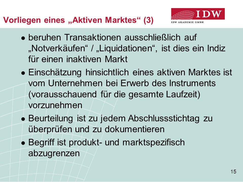 """Vorliegen eines """"Aktiven Marktes (3)"""