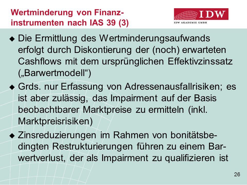 Wertminderung von Finanz- instrumenten nach IAS 39 (3)
