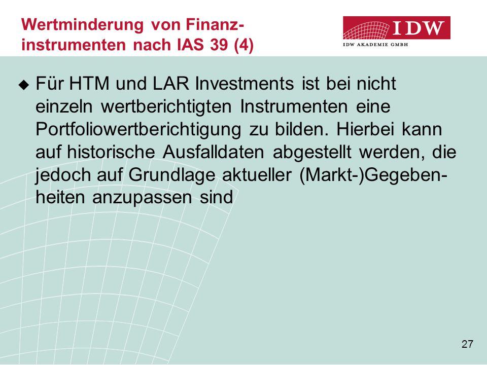 Wertminderung von Finanz-instrumenten nach IAS 39 (4)