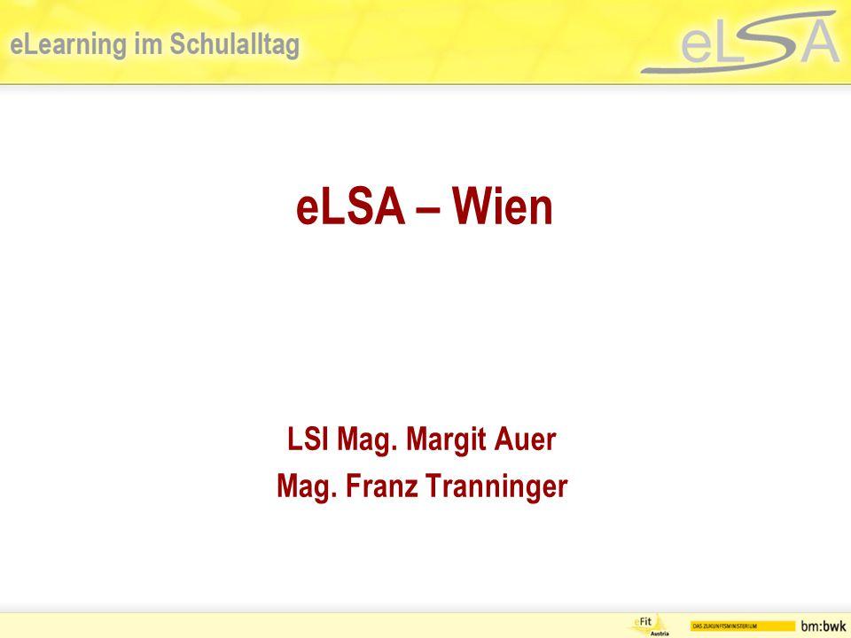 LSI Mag. Margit Auer Mag. Franz Tranninger