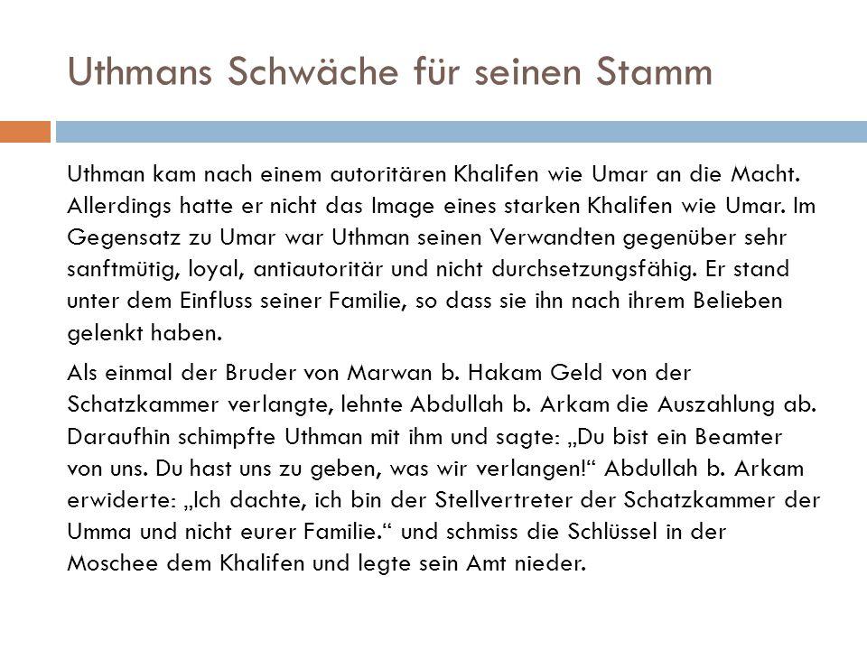 Uthmans Schwäche für seinen Stamm