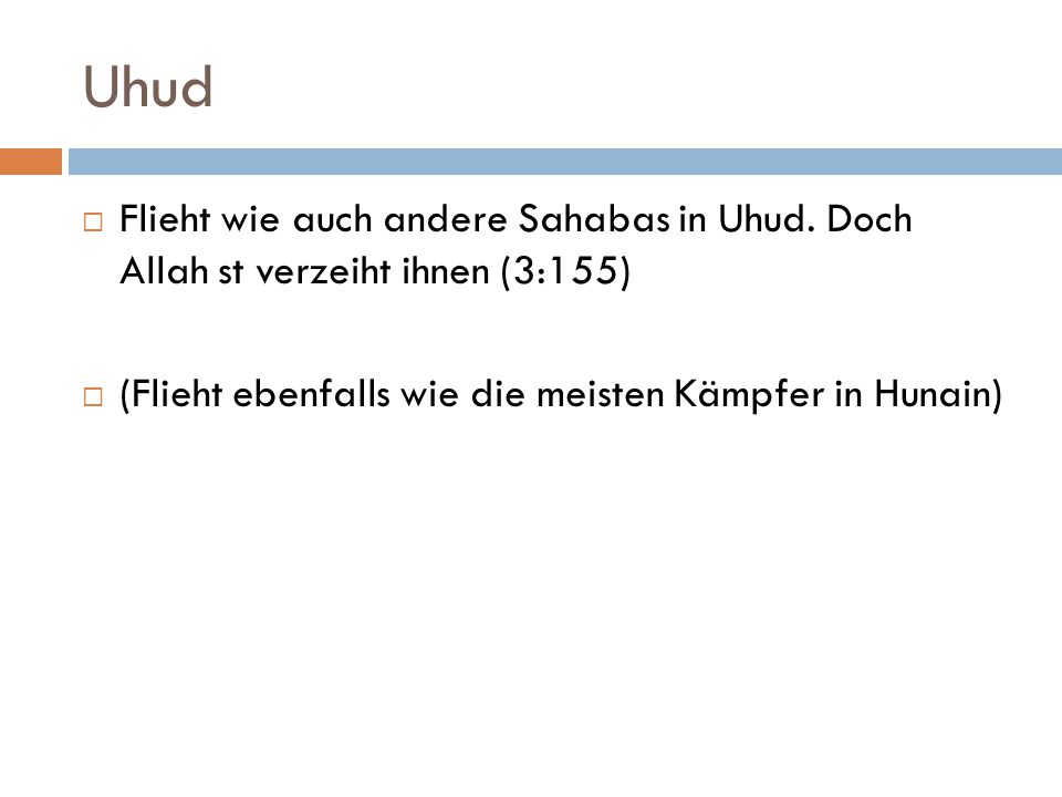 Uhud Flieht wie auch andere Sahabas in Uhud.