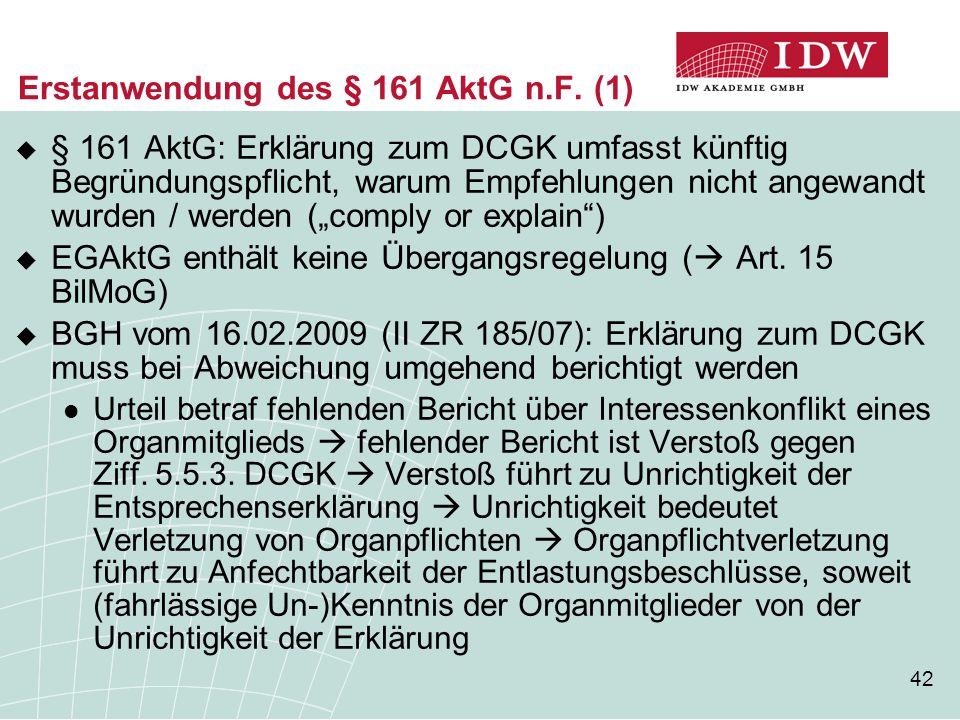 Erstanwendung des § 161 AktG n.F. (1)