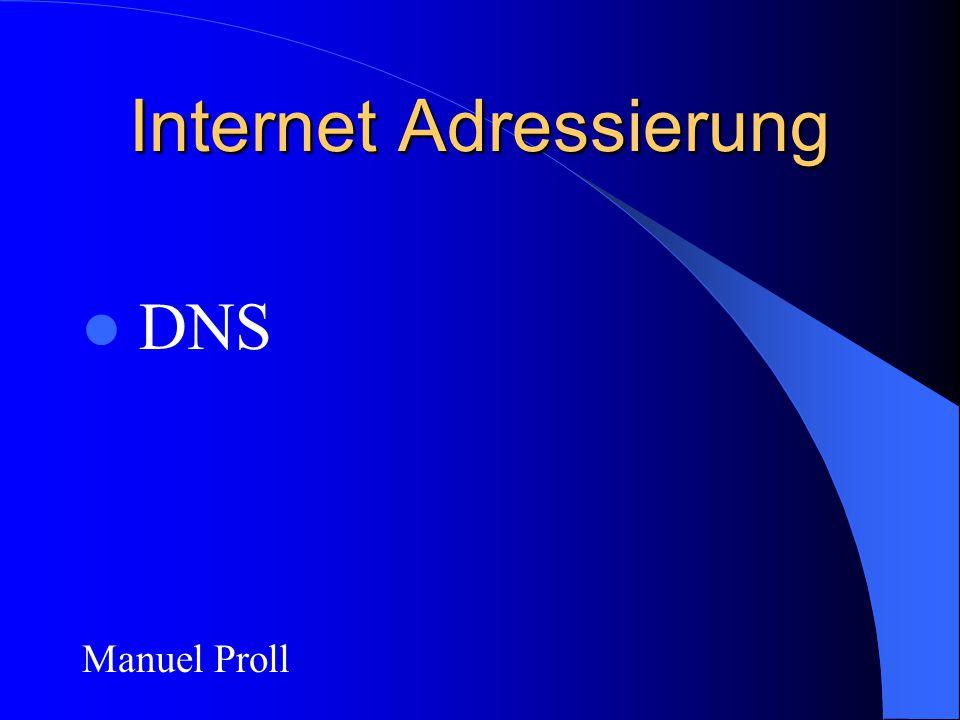 Internet Adressierung