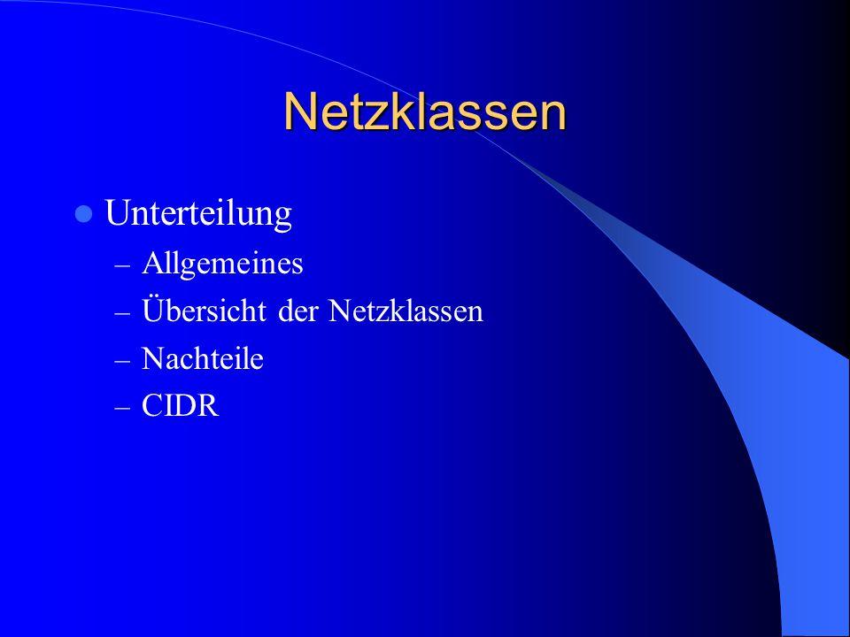 Netzklassen Unterteilung Allgemeines Übersicht der Netzklassen