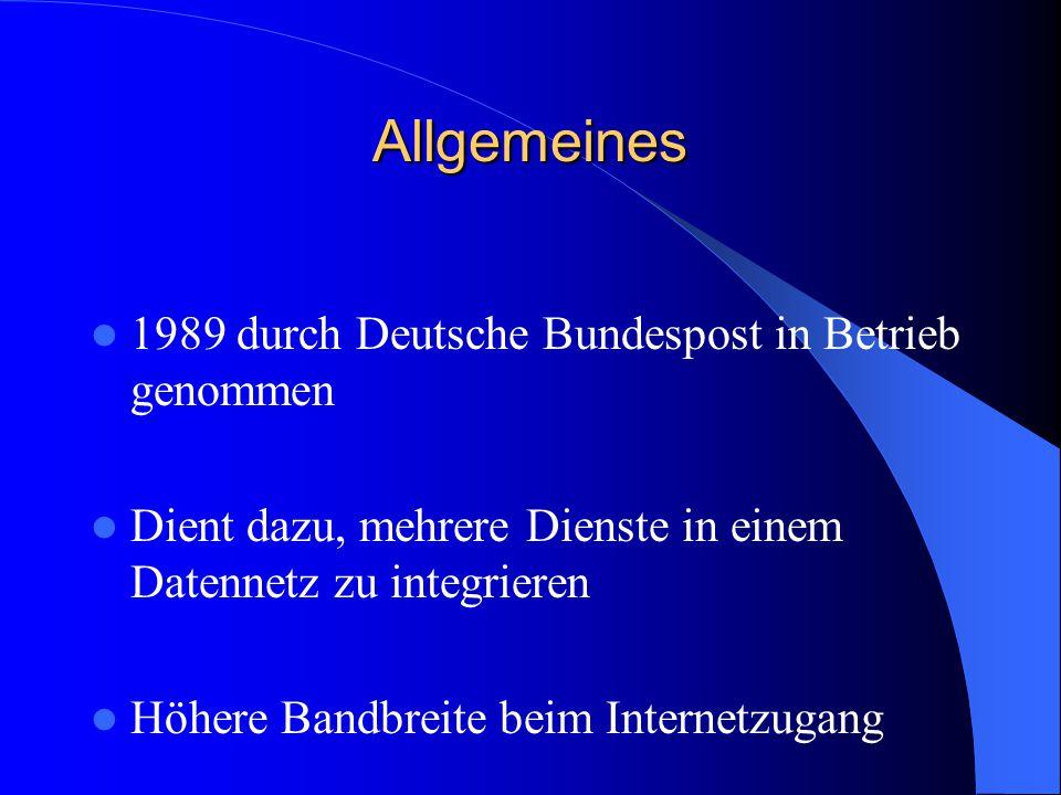 Allgemeines 1989 durch Deutsche Bundespost in Betrieb genommen