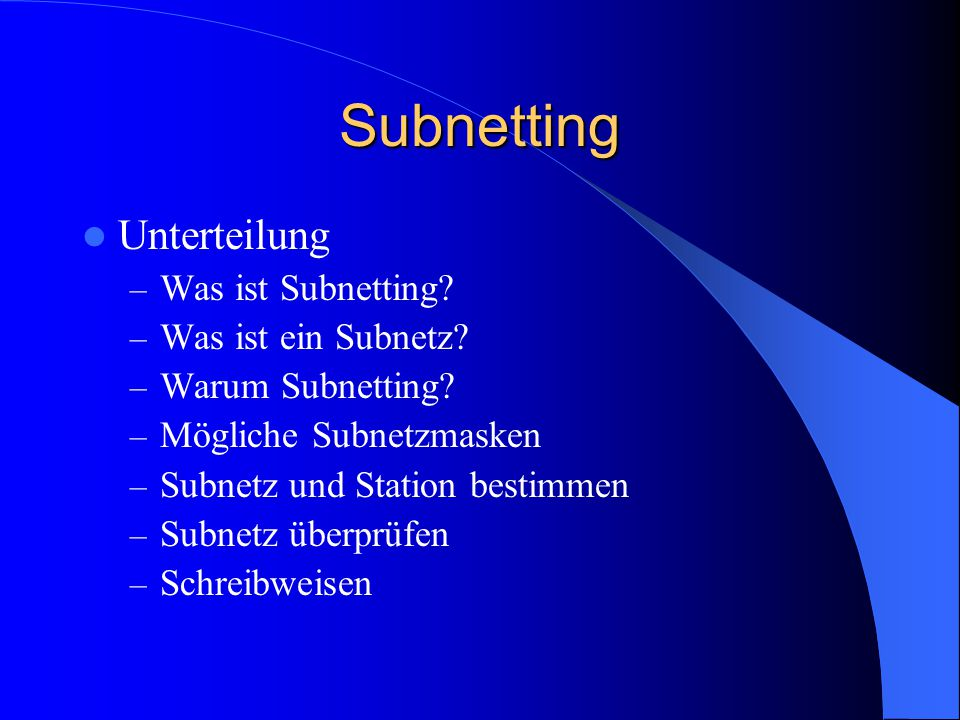 Subnetting Unterteilung Was ist Subnetting Was ist ein Subnetz