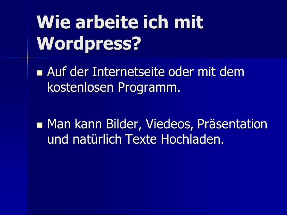Wie arbeite ich mit Wordpress