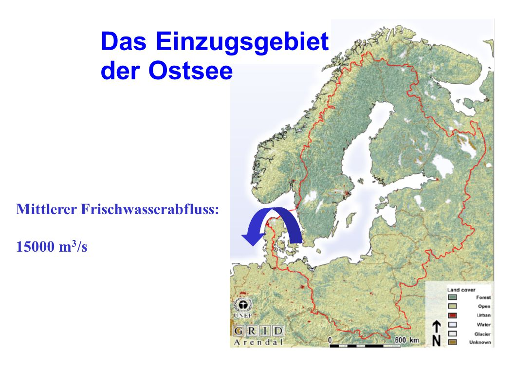 Das Einzugsgebiet der Ostsee Mittlerer Frischwasserabfluss: 15000 m3/s