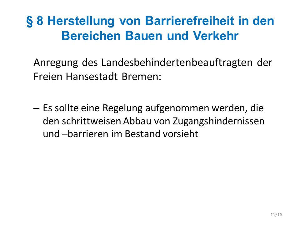 § 8 Herstellung von Barrierefreiheit in den Bereichen Bauen und Verkehr