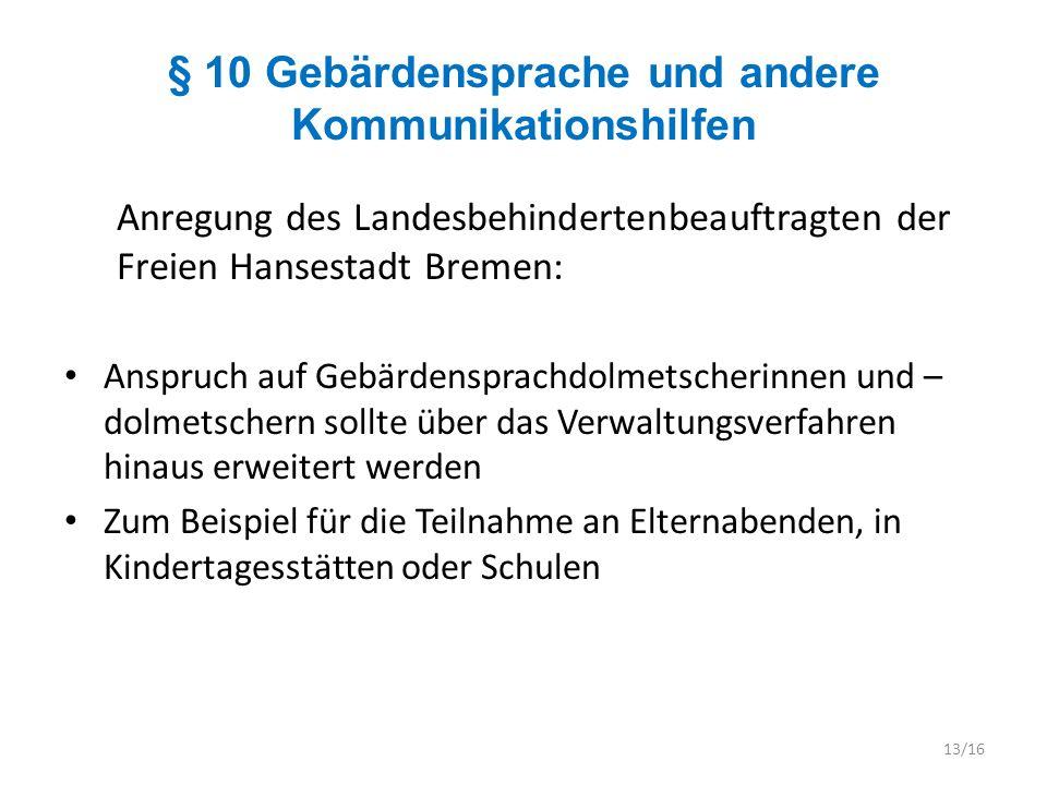 § 10 Gebärdensprache und andere Kommunikationshilfen