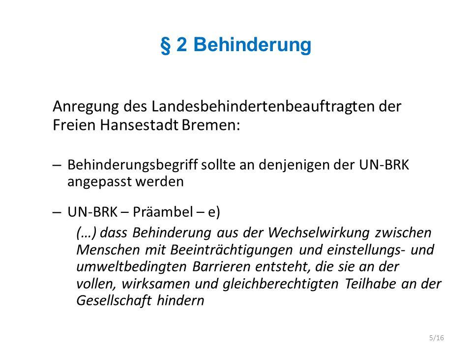 § 2 Behinderung Anregung des Landesbehindertenbeauftragten der Freien Hansestadt Bremen: