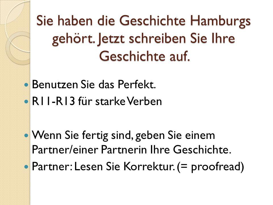Sie haben die Geschichte Hamburgs gehört
