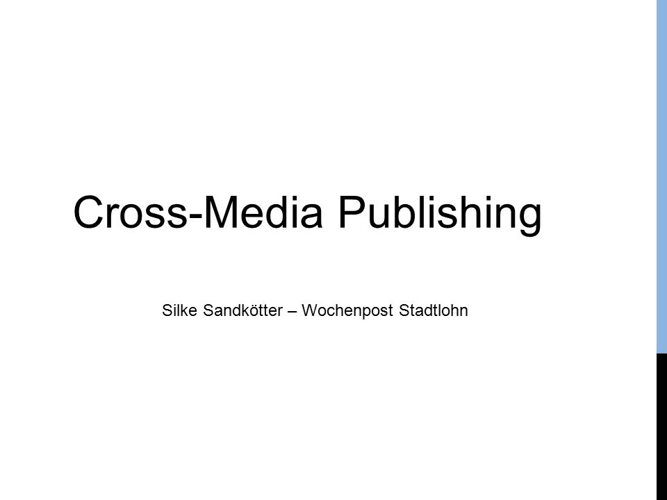Cross-Media Publishing