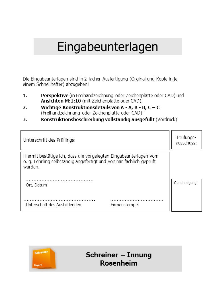 Eingabeunterlagen Schreiner – Innung Rosenheim ……………………………………