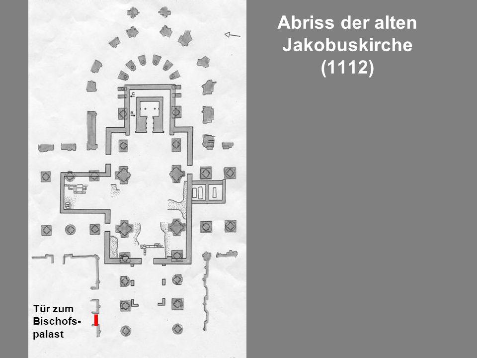 Abriss der alten Jakobuskirche (1112)
