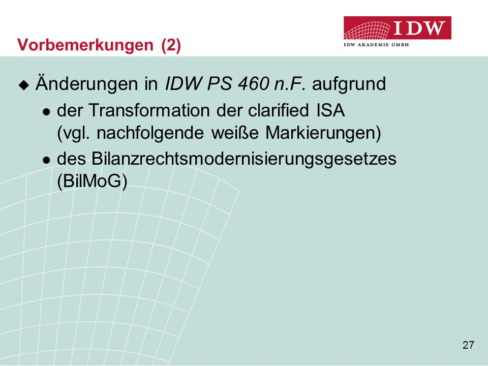 Änderungen in IDW PS 460 n.F. aufgrund