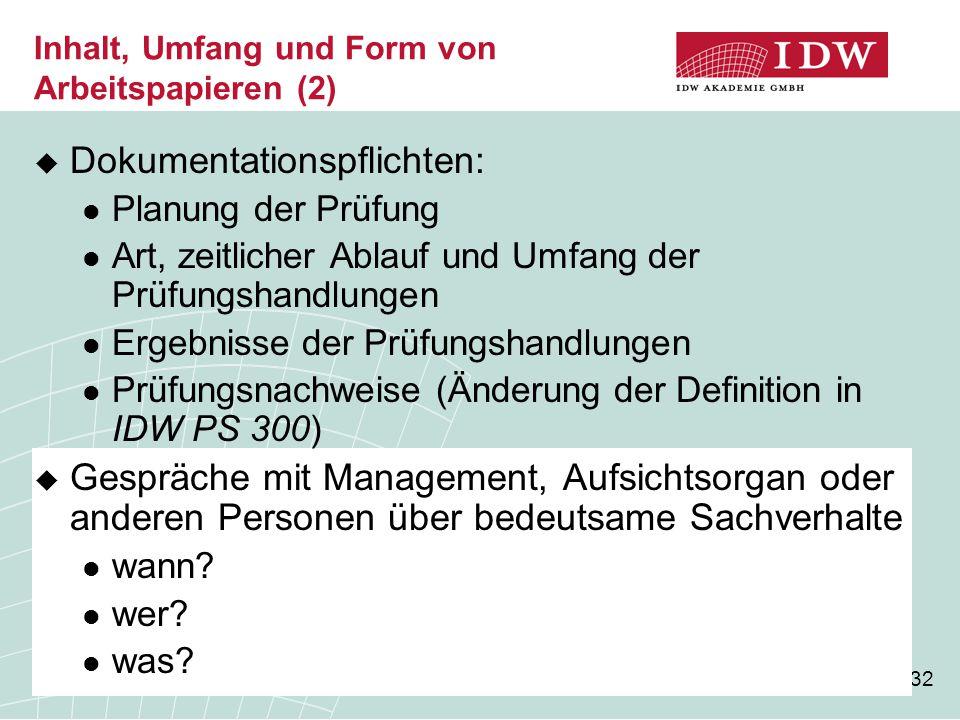Inhalt, Umfang und Form von Arbeitspapieren (2)