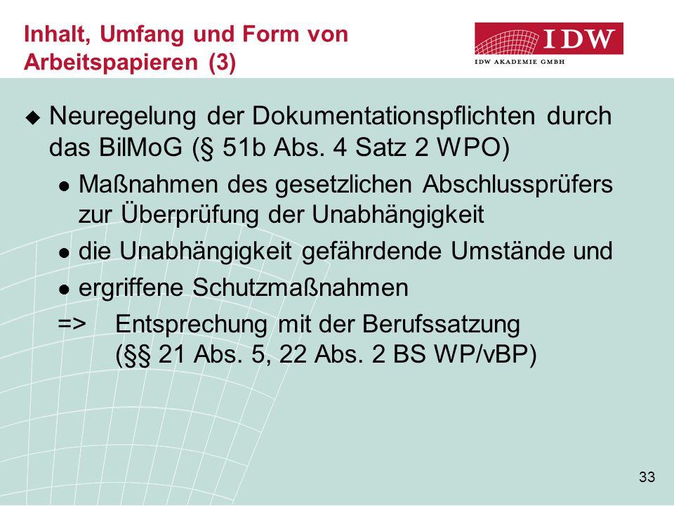 Inhalt, Umfang und Form von Arbeitspapieren (3)