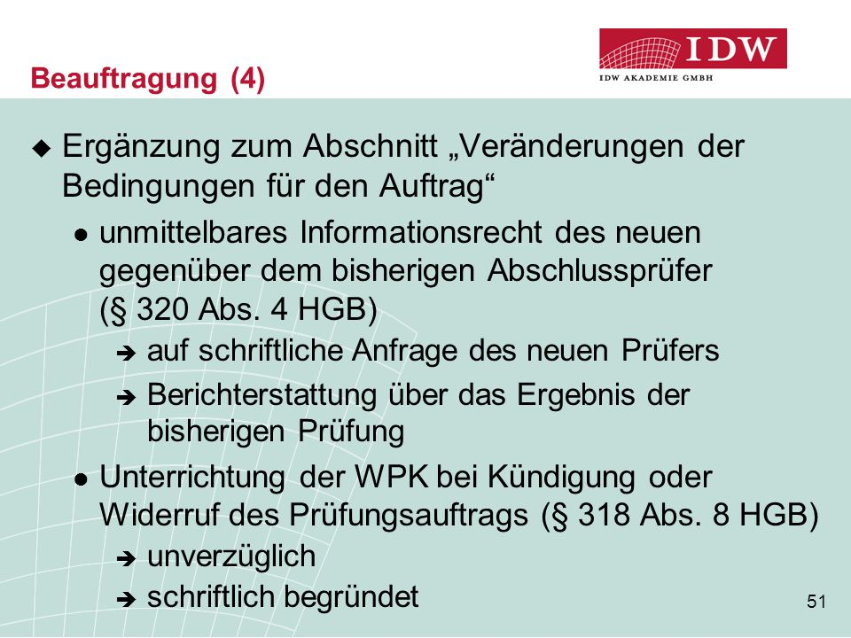 """Beauftragung (4) Ergänzung zum Abschnitt """"Veränderungen der Bedingungen für den Auftrag"""
