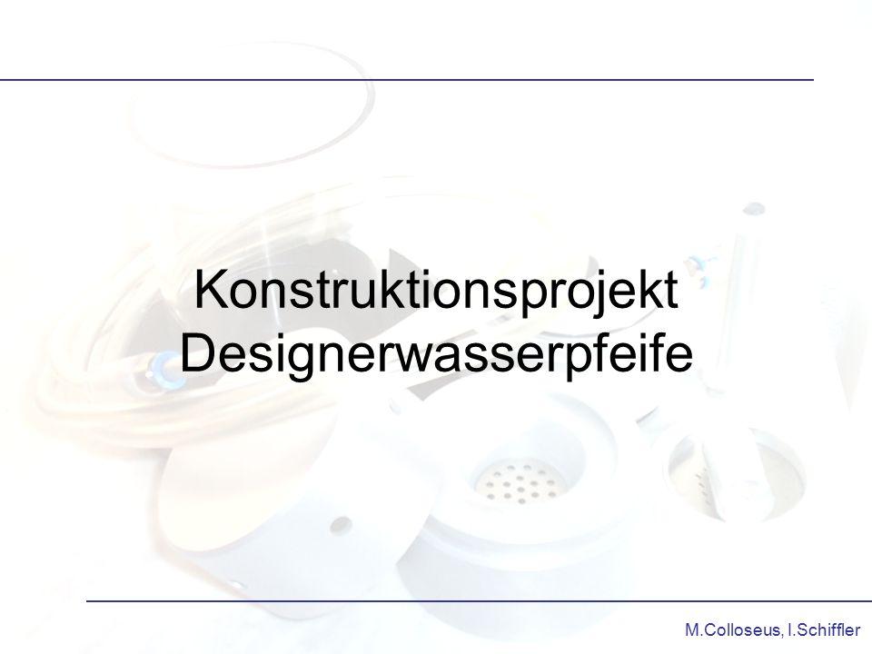 Konstruktionsprojekt Designerwasserpfeife